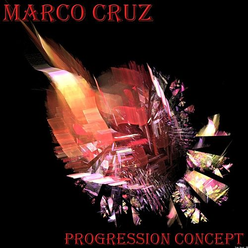 Play & Download Progression Concept - EP by Marco Cruz | Napster