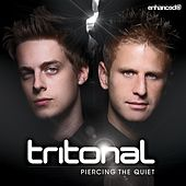 Play & Download Piercing The Quiet - EP by Tritonal | Napster