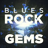Play & Download Blues Rock Gems by Various Artists | Napster