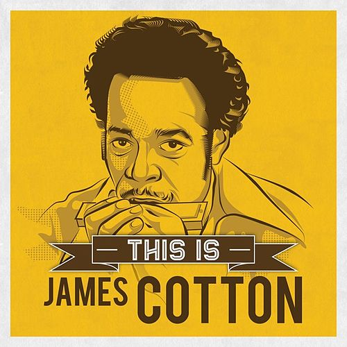 Play & Download This is by James Cotton | Napster