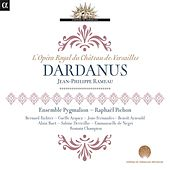 Play & Download Rameau: Dardanus by Bernard Richter | Napster