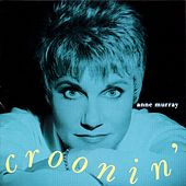 Play & Download Croonin' by Anne Murray | Napster