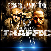 Play & Download The Best of Traffic by Berner | Napster