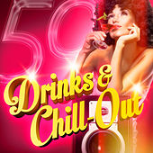 Play & Download Drinks & Chill-Out (50 Chill-Out and Lougne Tracks for Your Evening Drinks) by Various Artists | Napster