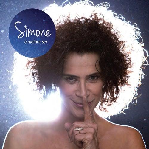É Melhor Ser by Simone