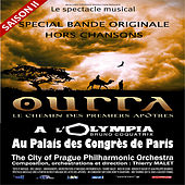 Play & Download Ourra - Le chemin des premiers apôtres (Musique du spectacle) by City of Prague Philharmonic | Napster