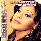 Play & Download My History (The Remixes) by Regina | Napster