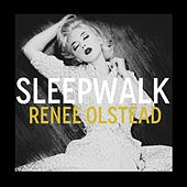 Play & Download Sleepwalk by Renee Olstead | Napster