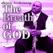The Breath of God by Darron McKinney