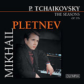 Play & Download P.Tchaikovsky: The Seasons by Mikhail Pletnev | Napster