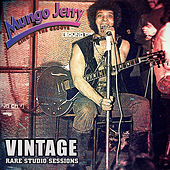 Vintage: Rare Studio Sessions by Mungo Jerry