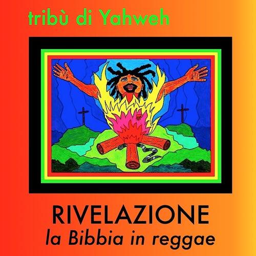 Rivelazione la Bibbia in reggae by Tribù di Yahweh