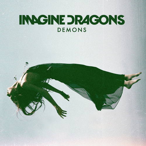 Play & Download Demons by Imagine Dragons | Napster