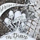 Play & Download We believe in the power of uniforms by The Edvards | Napster