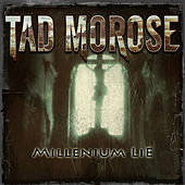 Play & Download Millenium Lie by Tad Morose | Napster