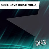 Play & Download Suka Love Dubai, Vol. 6 by Various Artists | Napster