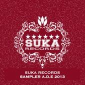 Suka Records Sampler A.D.E 2013 by Various Artists