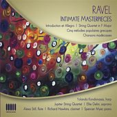 Ravel: Intimate Masterpieces by Various Artists
