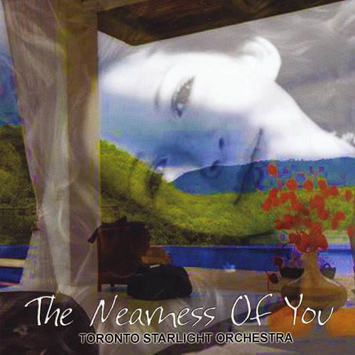 Play & Download The Nearness of You by Toronto Starlight Orchestra | Napster