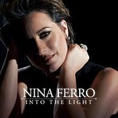Play & Download Into the Light by Nina Ferro | Napster