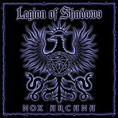 Play & Download Legion of Shadows by Nox Arcana | Napster