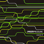 Under Pressure, Vol. 6 by Various Artists