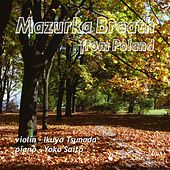 Mazurka Breath from Poland by Ikuyo Tsunoda