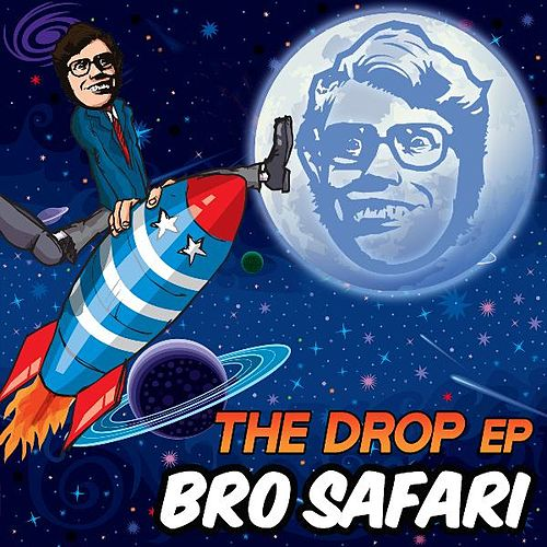 Play & Download The Drop EP by Bro Safari | Napster