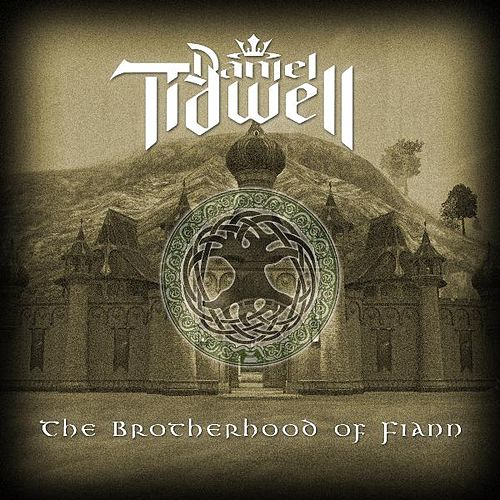 The Brotherhood of Fiann by Daniel Tidwell