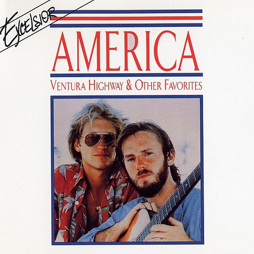 Ventura Highway & Other Favorites by America