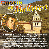 Chopin En Mallorca by The Royal Chopin Orchestra