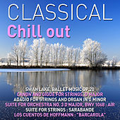 Play & Download Classical Chill Out by The Royal Chill Orchestra | Napster