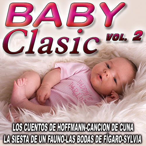 Play & Download Baby Classic Vol. 2 by The Royal Baby Classic | Napster