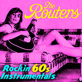 Play & Download Rockin' 60s Instrumentals by The Routers | Napster