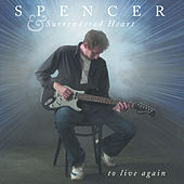 Play & Download To Live Again by Spencer | Napster