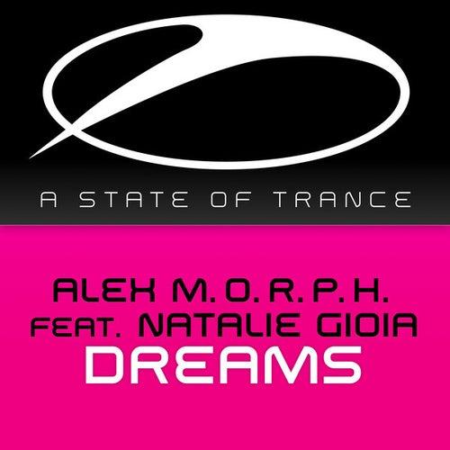 Dreams by Alex M.O.R.P.H.