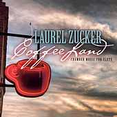 Play & Download CoffeeLand: Chamber Music for Flute by Laurel Zucker | Napster