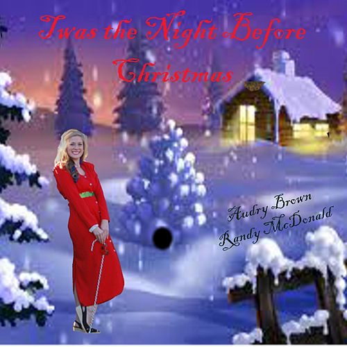 Play & Download Twas the Night Before Christmas by Randy McDonald | Napster