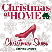 Play & Download Christmas at Home: Christmas Shoes by The Starlite Singers | Napster