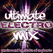 Play & Download Ultimate Electro Mix by State Of Euphoria | Napster