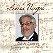 Play & Download Louis Nagel Live in Concert by Various Artists | Napster