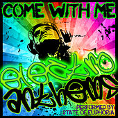 Play & Download Come With Me: Electro Anthems by State Of Euphoria | Napster