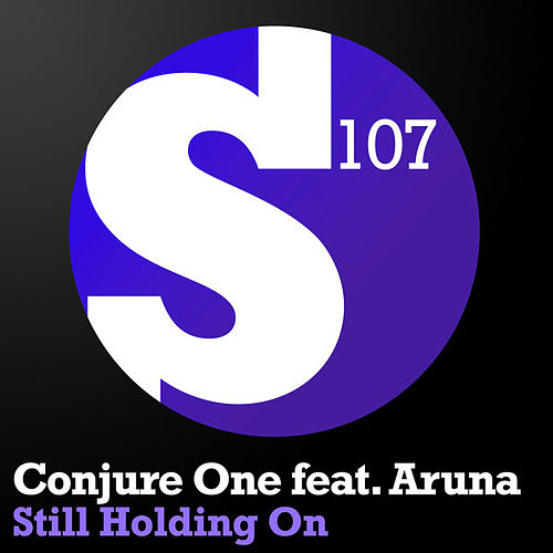 Play & Download Still Holding On by Conjure One | Napster