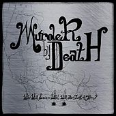 Play & Download Who Will Survive, and What Will Be Left of Them? by Murder By Death | Napster