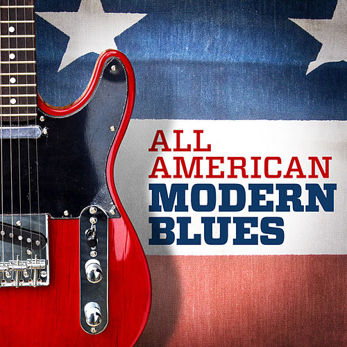 All American Modern Blues by Various Artists