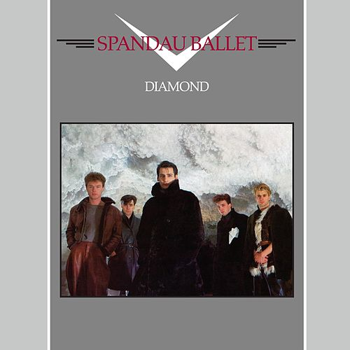 Play & Download Diamond (2010 - Remaster) by Spandau Ballet | Napster