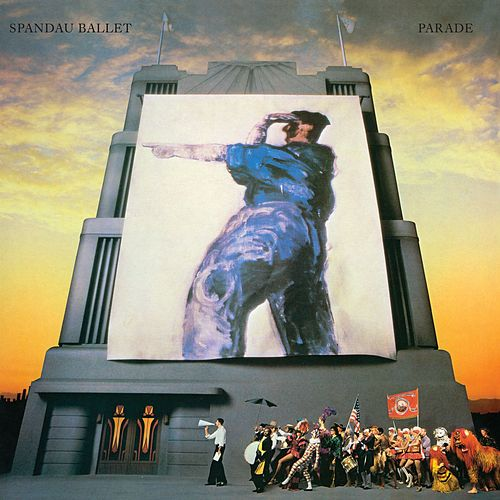 Play & Download Parade (2010 - Remaster) by Spandau Ballet | Napster