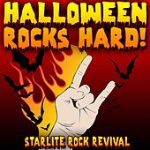 Play & Download Halloween Rocks Hard! by Starlite Rock Revival | Napster