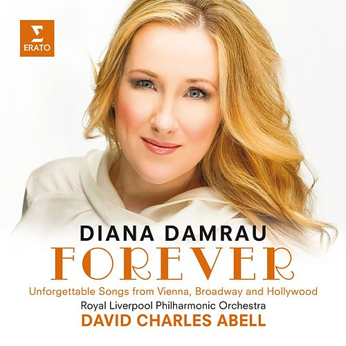 Play & Download Forever by Diana Damrau | Napster