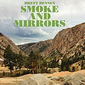 Play & Download Smoke And Mirrors by Brett Dennen | Napster
